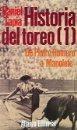 HISTORIA DEL TOREO 1 DE PEDRO ROMERO A MANOLETE