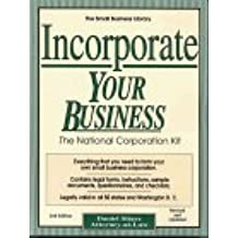 Incorporate Your Business: The National Corporation Kit (Small Business Library)
