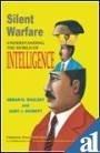 Silent Warfare: Understanding the World of Intelligence by Anju Dhar (2008-04-09)