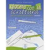 GIOCARE CON LA SCRITTURA(9788886440882)