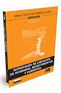 Supervisión de ejecución de acabados, revestimientos y cubiertas (Monografía) por Pablo Collado Trabanco