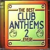 Best Club Anthems Ever 2