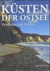 Küsten der Ostsee: Entdecken und Erleben - Rolf Reinicke
