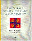 Essentials of Health Care Management (Delmar Series in Health Services Administration)