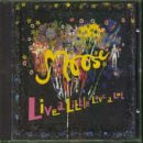 Songtexte von Moose - Live a Little Love a Lot