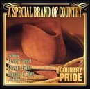 Country Pride: Special Brand of Country by Various Artists