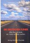 Preisvergleich Produktbild Die deutschen Tuner