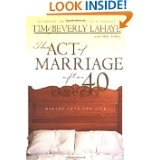 [The Act of Marriage After 40: Making Love for Life] (By: Tim F. LaHaye) [published: October, 2000]