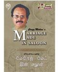 Crazy Mohan'S Marriage Made In Saloon