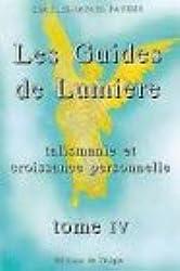 Les Guides de Lumière - La talismanie et la croissance personnelle, tome 4