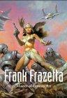Frank Frazetta. The Master of Fantasy Art