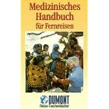 Medizinisches Handbuch für Fernreisen