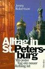Alltag in Sankt Petersburg