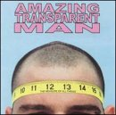 Songtexte von Amazing Transparent Man - The Measure of All Things