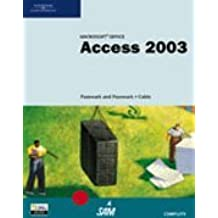 Microsoft Office Access 2003: Complete Tutorial by William R. Pasewark (2004-10-03)