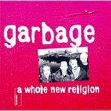 Garbage: A Darker Religion