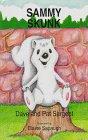 Sammy Skunk (Sargent, Dave, Animal Pride Series, 9.)