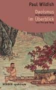 Daoismus im Überblick: Die Weisheitslehre von Yin und Yang