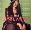 Songtexte von Crystal Waters - Crystal Waters