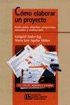 Descargar Libro COMO ELABORAR UN PROYECTO de Aguilar Ander-Egg