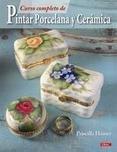 Como pintar y decorar la ceramica, loza y porcelana