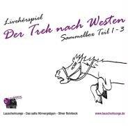 Der Trek nach Westen (Oliver Rohrbeck) Lauscherlounge 2007