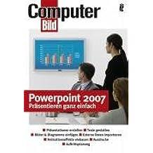 Powerpoint 2007: Präsentieren ganz einfach