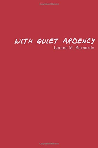 With Quiet Ardency