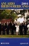 Anuario Iberoamericano 2004 (Medios) por Agencia Efe