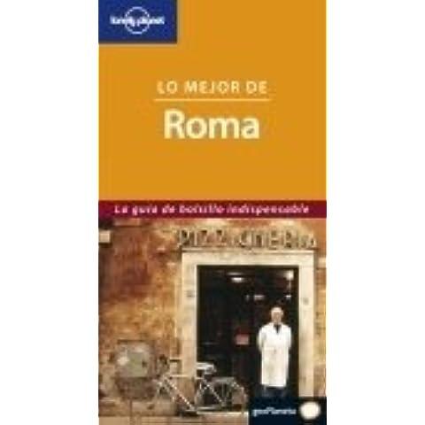 Lo mejor de Roma (Guías Lo mejor de... Lonely Planet)