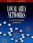 Local Area Networks: A Client/Server Approach by James E. Goldman (1996-11-28)