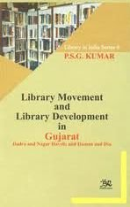 Library Movement and Library Development in Gujarat, Dadra and Nagar Haveli and Daman and Diu por P. Kumar