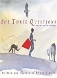 The Three Questions by Jon J. Muth (2002-08-01)