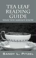 Tea Leaf Reading Guide: What You Already Know