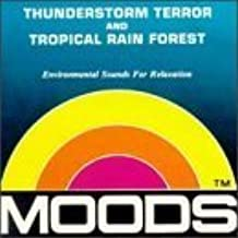 Moods: Thunderstorm Terror and Tropical Rain Forest by Various Artists