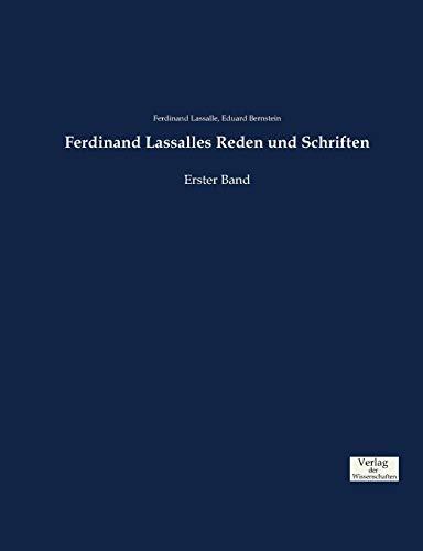 Ferdinand Lassalles Reden und Schriften: Erster Band
