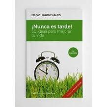 Nunca es tarde (Colección Vida ...