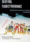 Ski de fonds - Plaisir et performance