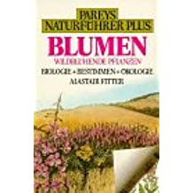 Pareys Naturführer Plus, Blumen
