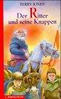 Der Ritter und seine Knappen