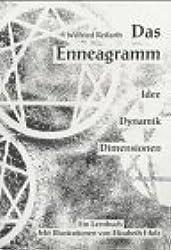 Das Enneagramm. Idee - Dynamik - Dimensionen. Ein Lernbuch