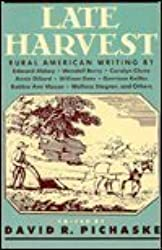Late Harvest: Rural American Writing by Edward Abbey (1996-07-01)