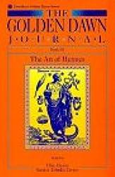 The Golden Dawn Journal: The Art of Hermes Bk.3 (Llewellyn golden dawn)