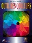 Nouvel outil des couleurs par Robert Chalavoux