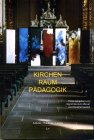 Kirchen - Raum - Pädagogik - Sigrid Glockzin-Bever, Horst Schwebel, Sigrid Glockzin- Bever