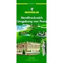 Nordfrankreich - Umgebung von Paris (en allemand)