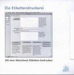 Die Etikettendruckerei, 1 CD-ROM Mit dem Macintosh Etiketten bedrucken. Für MacOS 7.x/8.x