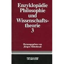 Enzyklopädie Philosophie und Wissenschaftstheorie, in 4 Bdn., Bd.3, P-So