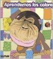 Aprendemos los colores/Learn Colors (Monigotes/Puppets) por Adriana Blanco