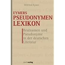 Eymers Pseudonymen Lexikon